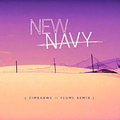 Play & Download Zimbabwe (Flume Remix) by New Navy | Napster