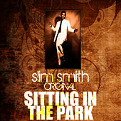 Play & Download Sitting In The Park by Slim Smith | Napster