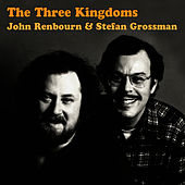 Play & Download The Three Kingdoms by John Renbourn | Napster