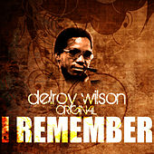 Play & Download I Remember by Delroy Wilson | Napster