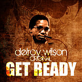 Play & Download Get Ready by Delroy Wilson | Napster