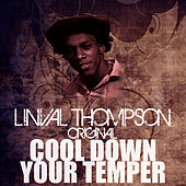 Cool Down Your Temper by Linval Thompson