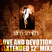 Play & Download Love And Devotion (Extended 12