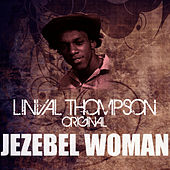 Jezebel Woman by Linval Thompson