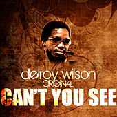 Play & Download Can't You See by Delroy Wilson | Napster