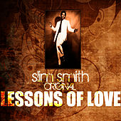 Play & Download Lessons Of Love by Slim Smith | Napster