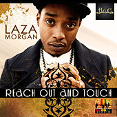 Reach Out - Single by Laza Morgan