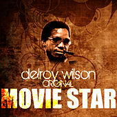 Play & Download Movie Star by Delroy Wilson | Napster