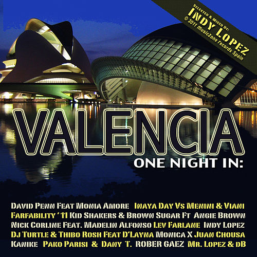 One Night in Valencia With Indy Lopez Part 2 by DJ Mix