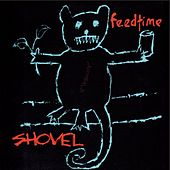 Play & Download Shovel by Feedtime | Napster