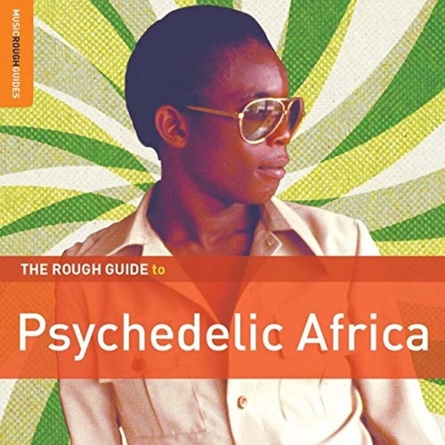 Play & Download Rough Guide: Psychedelic Africa by Various Artists | Napster