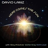 Play & Download Here Comes The Sun by David Lanz | Napster