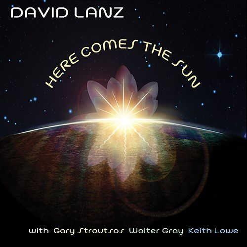 Here Comes The Sun by David Lanz