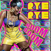 Play & Download Boom Boom by Rye Rye | Napster