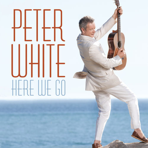 Play & Download Here We Go by Peter White | Napster