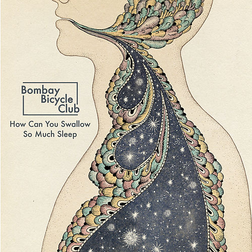 Play & Download How Can You Swallow So Much Sleep by Bombay Bicycle Club | Napster