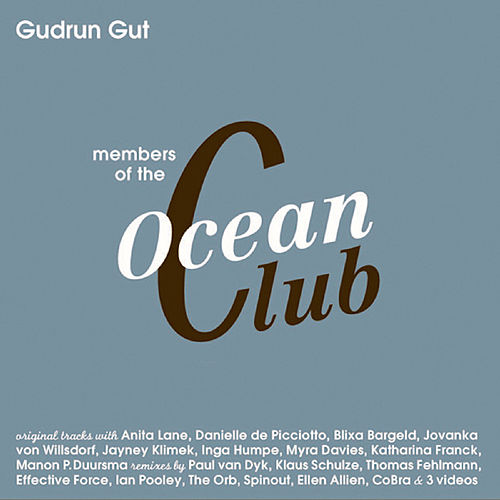 Members Of The Oceanclub by Gudrun Gut