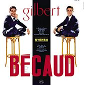 Play & Download Gilbert Becaud (1960-1961) [2011 Remastered] [Deluxe version] by Gilbert Becaud | Napster