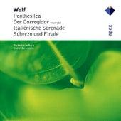 Wolf : Penthesilea, Der Corregidor, Italienische Serenade, Scherzo & Finale by Various Artists