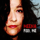 Feel Me by Meena