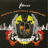 Play & Download Mystics Martyrs & Maharajas by Tigerstyle | Napster
