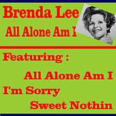 Play & Download All Alone Am I by Brenda Lee | Napster