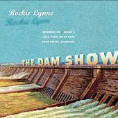 Play & Download The Dam Show by Rockie Lynne | Napster