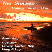 Play & Download Lonely Surfer Boy by The Sunsets | Napster