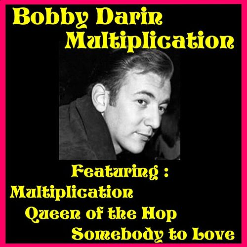 Play & Download Multiplication by Bobby Darin | Napster