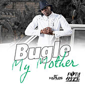 My Mother by Bugle