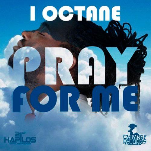 Pray for Me by I-Octane