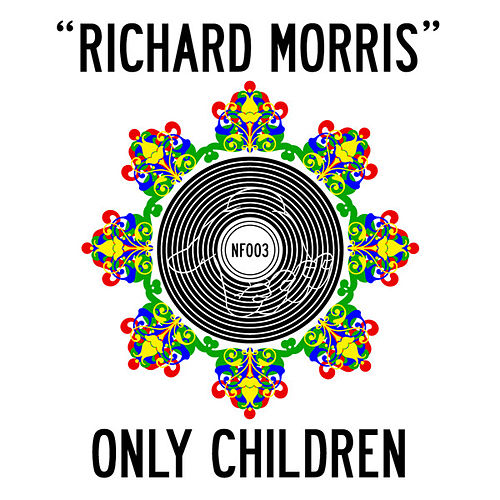 Play & Download Richard Morris by The Only Children | Napster