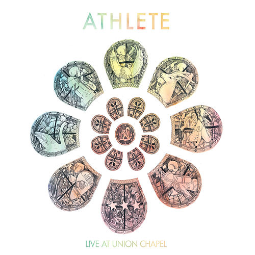 Play & Download Live At Union Chapel by Athlete | Napster