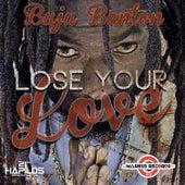Lose Your Love by Buju Banton