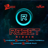 Play & Download Reset Riddim by Various Artists | Napster