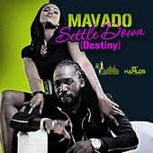 Play & Download Settle Down (Destiny) by Mavado | Napster