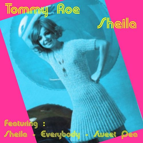 Play & Download Sheila by Tommy Roe | Napster