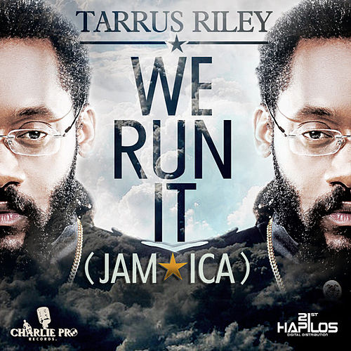 Play & Download We Run It (Jamaica) by Tarrus Riley | Napster