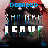 She Nah Leave by Demarco