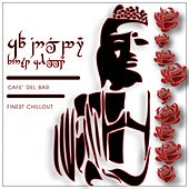 Cafè Del Bar Finest Chillout by Various Artists