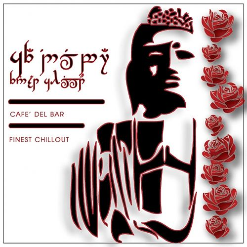 Play & Download Cafè Del Bar Finest Chillout by Various Artists | Napster