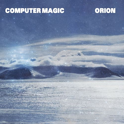 Play & Download Kitsuné : Orion by Computer Magic | Napster