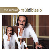 Play & Download Mis Favoritas by Raul Di Blasio | Napster