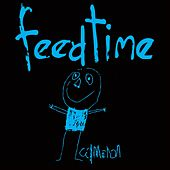 Play & Download Feedtime by Feedtime | Napster