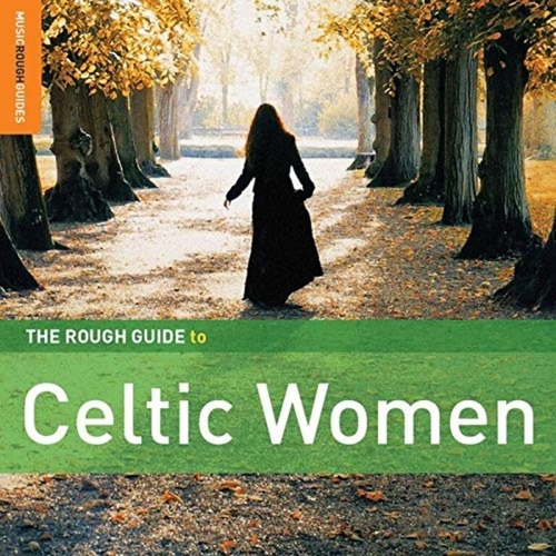 Rough Guide: Celtic Women by Various Artists