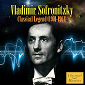 Play & Download Classical Legend (1901-1961) by Vladimir Sofronitzky | Napster