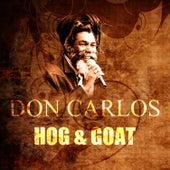 Hog & Goat by Don Carlos