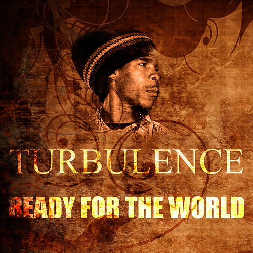 Play & Download Ready For The World by Turbulence | Napster