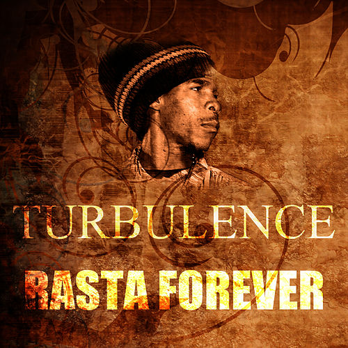 Play & Download Rasta Forever by Turbulence | Napster