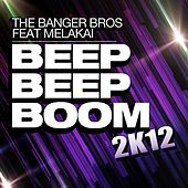 Beep Beep Boom 2k12 by The Banger Bros